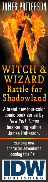 IDW Publishing: Witch and Wizard: Battle for Shadowland by James Patterson and Dara Naraghi, illustrated by Victor Santos