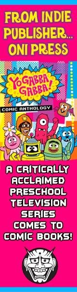 Oni Press: Yo Gabba Gabba Comic Anthology
