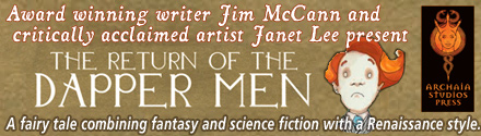 Archaia Studios Press: The Return of the Dapper Men by Jim McCann, illustrated by Janet Lee