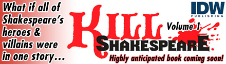 IDW Publishing: Kill Shakespeare by Conor McCreery, Anthony Del Col, and Andy Belanger