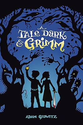 Children's Review: <i>A Tale Dark & Grimm</i>