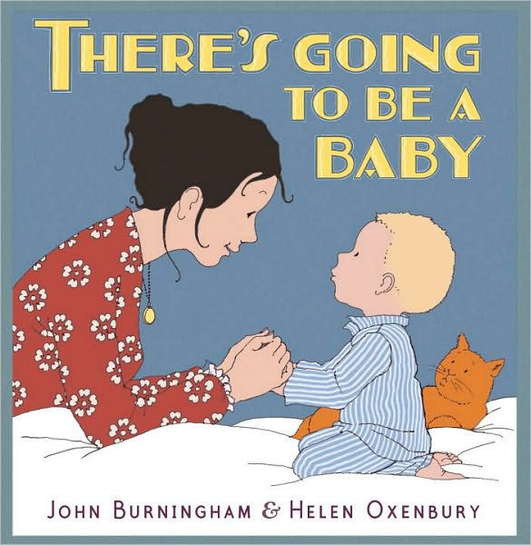 Children's Review: <i>There's Going to Be a Baby</i>