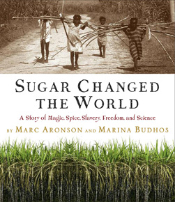 Children's Review: <i>Sugar Changed the World</i>